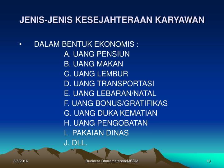JENIS-JENIS KESEJAHTERAAN KARYAWAN