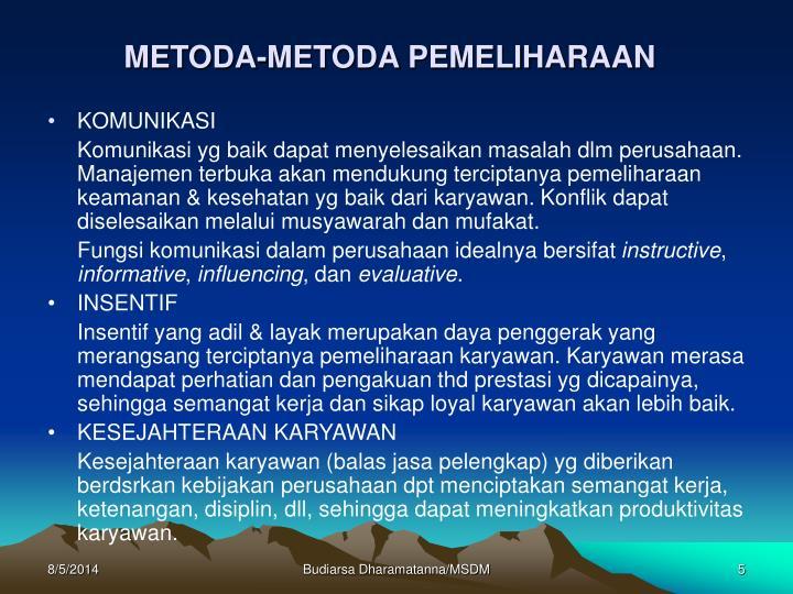 METODA-METODA PEMELIHARAAN