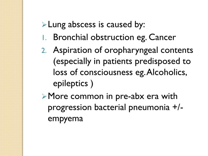 Lung abscess is caused by: