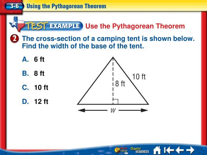 Use the Pythagorean Theorem