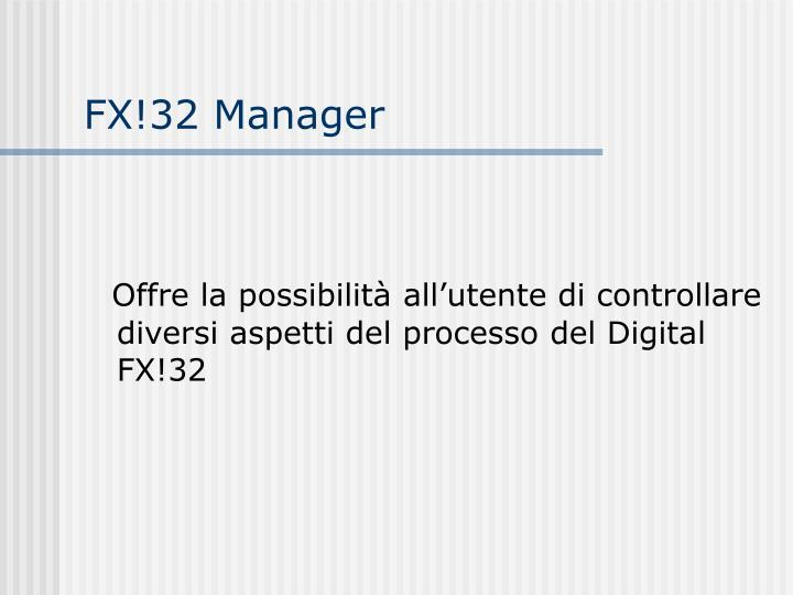 FX!32 Manager