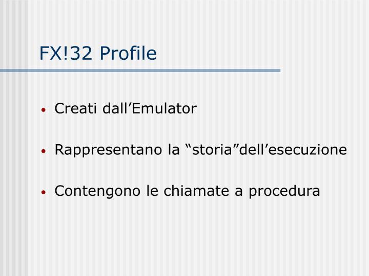 FX!32 Profile