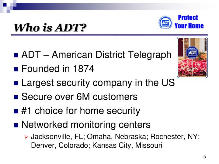 Who is ADT?