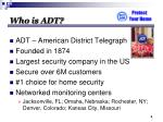 who is adt