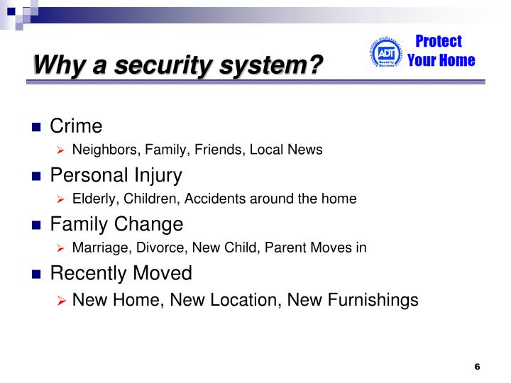 Why a security system?