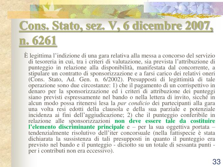 Cons. Stato, sez. V, 6 dicembre 2007, n. 6261