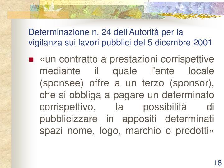 Determinazione n. 24 dell'Autorità per la vigilanza sui lavori pubblici del 5 dicembre 2001