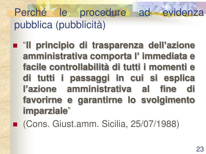 Perché le procedure ad evidenza pubblica (pubblicità)