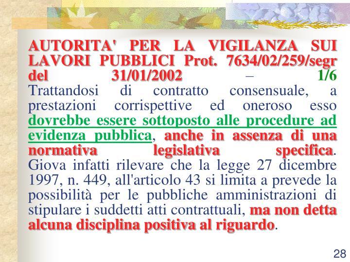 AUTORITA' PER LA VIGILANZA SUI LAVORI PUBBLICI