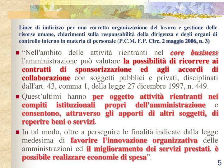 Linee di indirizzo per una corretta organizzazione del lavoro e gestione delle risorse umane, chiarimenti sulla responsabilità della dirigenza e degli organi di controllo interno in materia di personale (P.C.M. F.P.