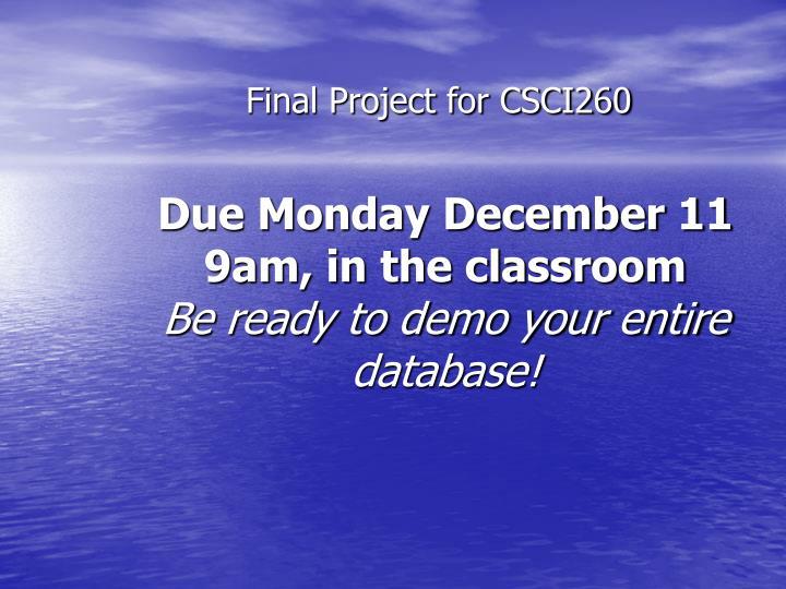 Due Monday December 11