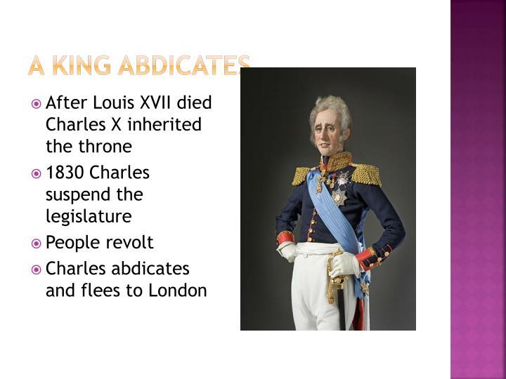 A King Abdicates