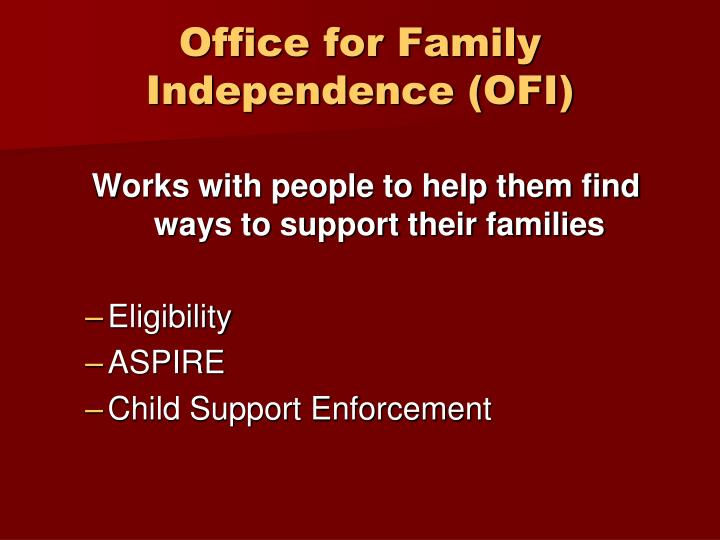 Office for family independence ofi