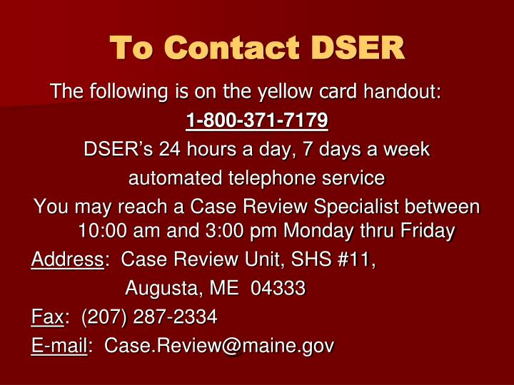 To Contact DSER
