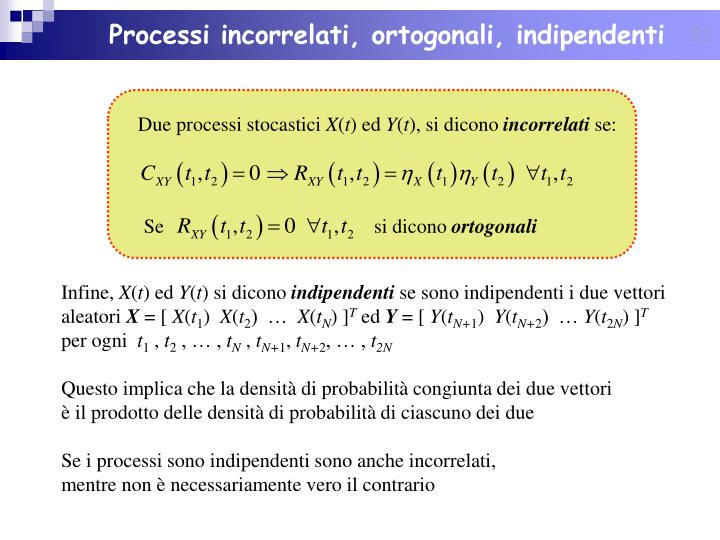 Processi incorrelati, ortogonali, indipendenti