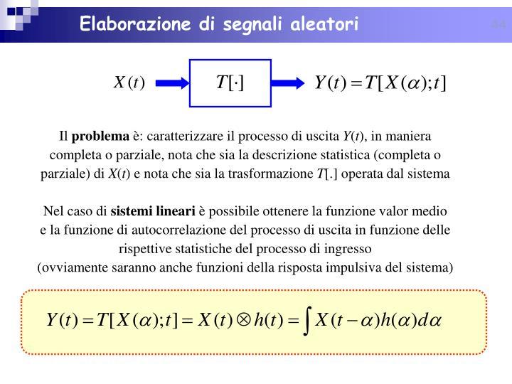 Elaborazione di segnali aleatori