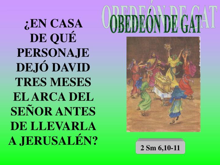 OBEDEÓN DE GAT