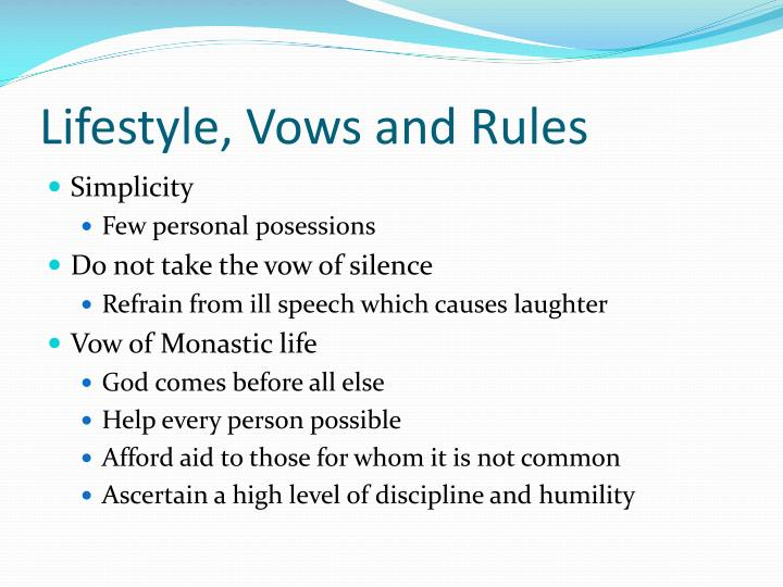Lifestyle, Vows and Rules
