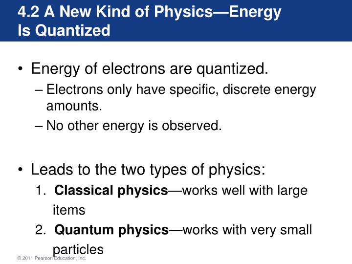 4.2 A New Kind of Physics—Energy