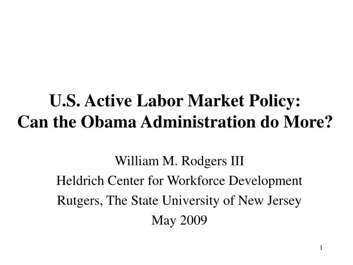 u s active labor market policy can the obama administration do more