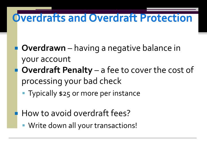 Overdrafts and Overdraft Protection