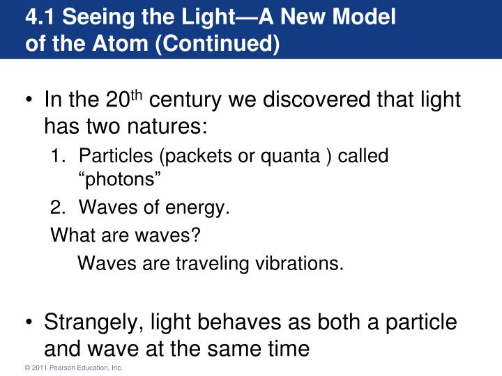 4.1 Seeing the Light—A New Model