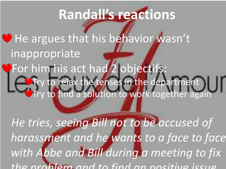 Randall s reactions