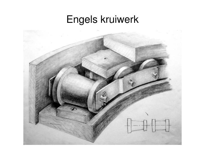 Engels kruiwerk