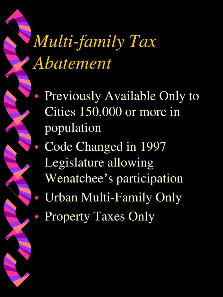 Multi-family Tax Abatement
