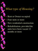 what type of housing