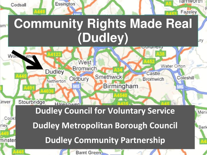Community Rights Made Real (Dudley)