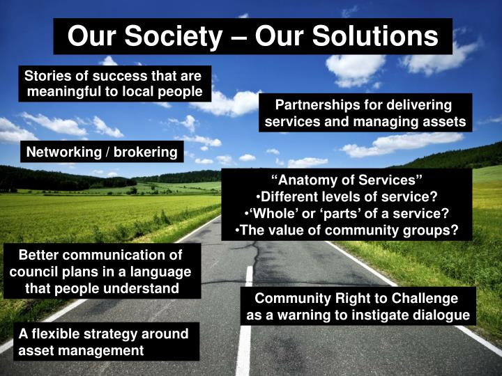 Our Society – Our Solutions