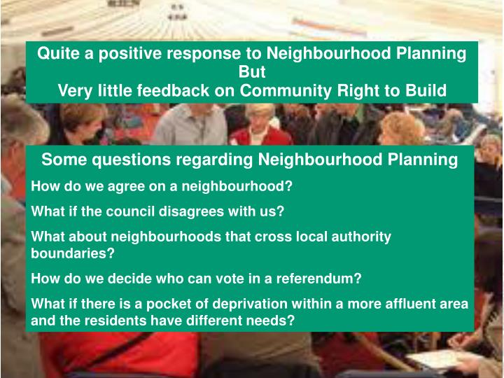 Quite a positive response to Neighbourhood Planning