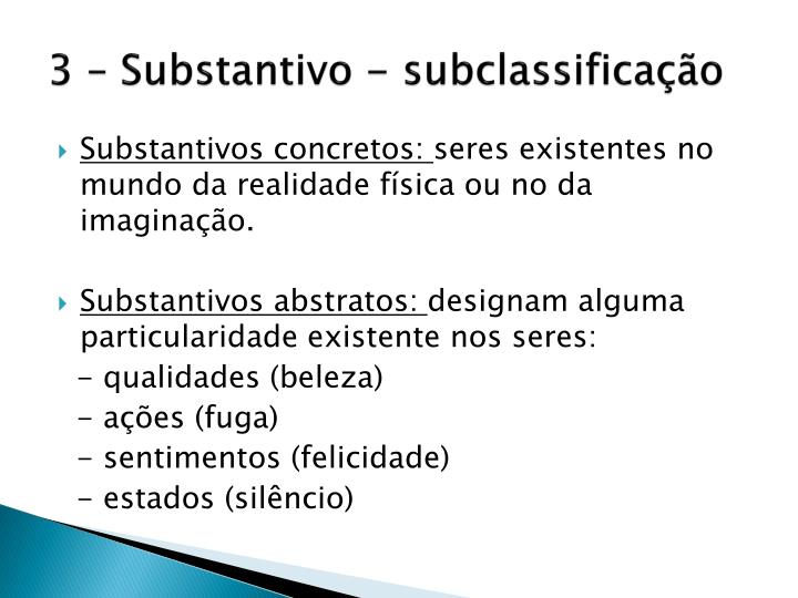3 – Substantivo - subclassificação