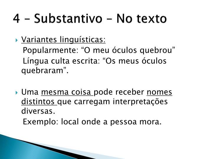 4 – Substantivo – No texto