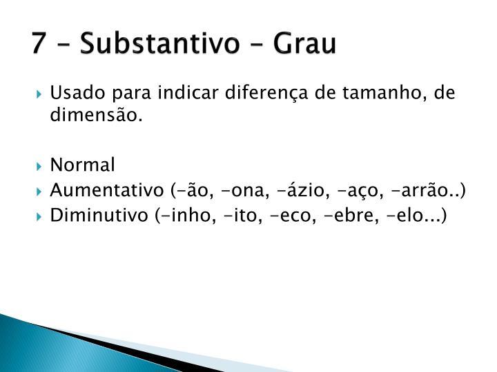 7 – Substantivo – Grau