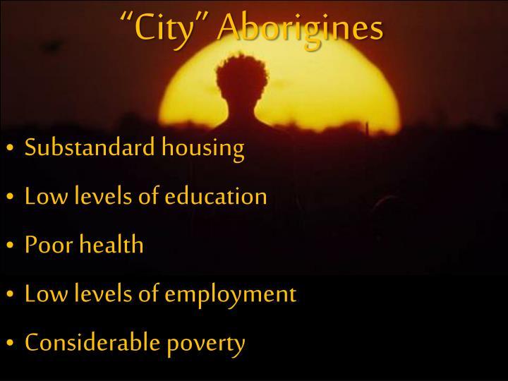 """""""City"""" Aborigines"""