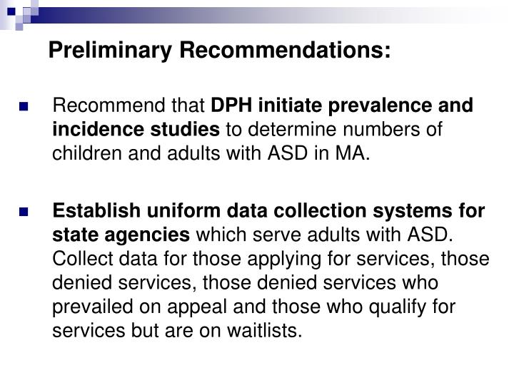 Preliminary Recommendations: