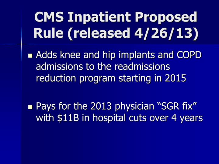 CMS Inpatient Proposed Rule (released 4/26/13)