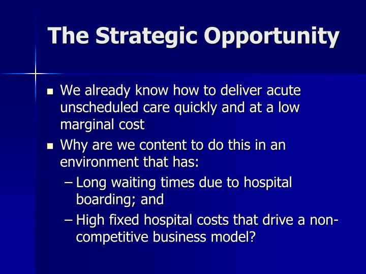 The Strategic Opportunity