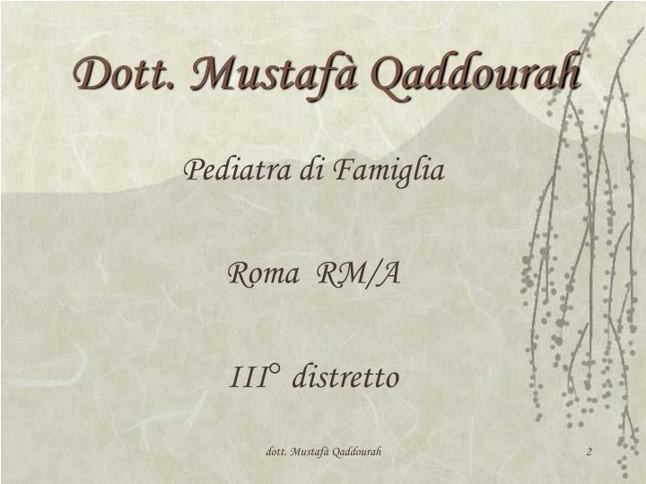 Dott. Mustafà Qaddourah