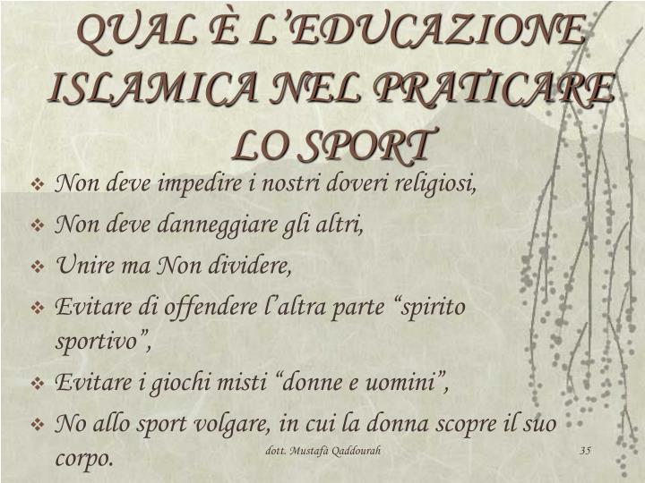 QUAL È L'EDUCAZIONE ISLAMICA NEL PRATICARE LO SPORT