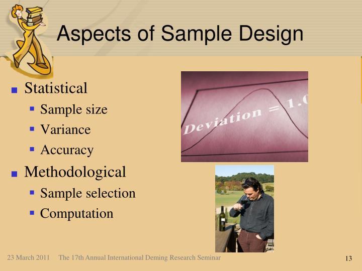 Aspects of Sample Design