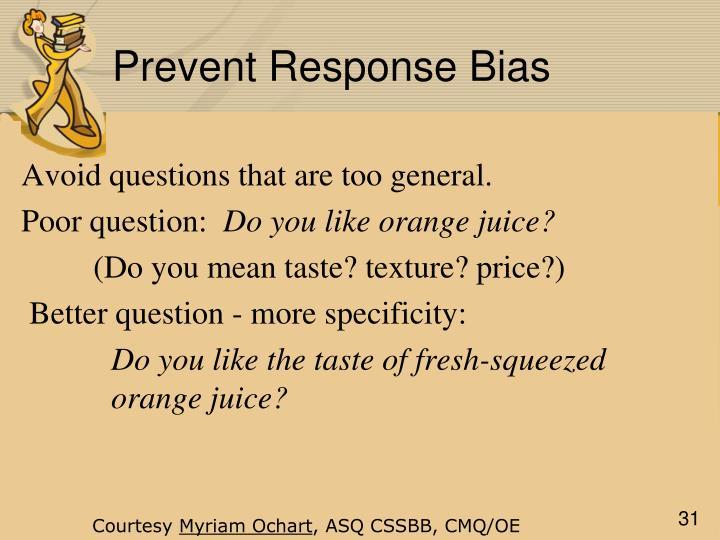 Prevent Response Bias