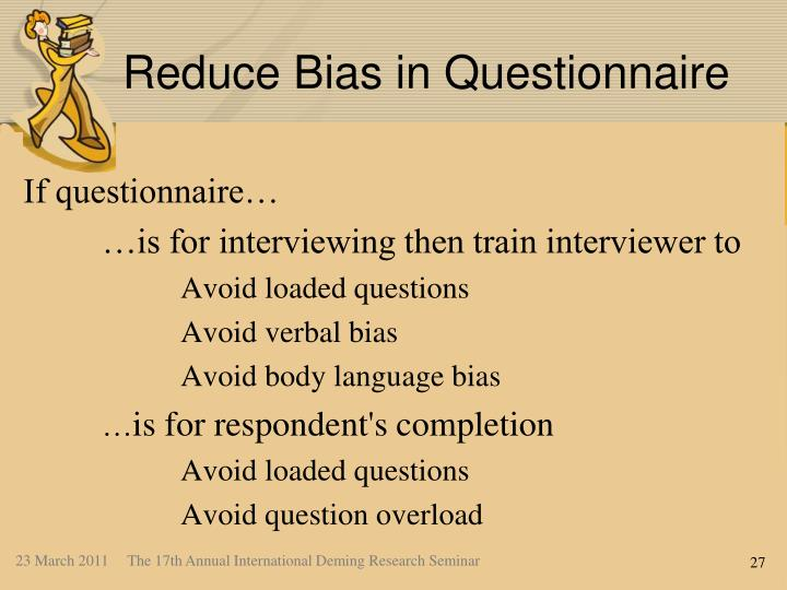 Reduce Bias in Questionnaire