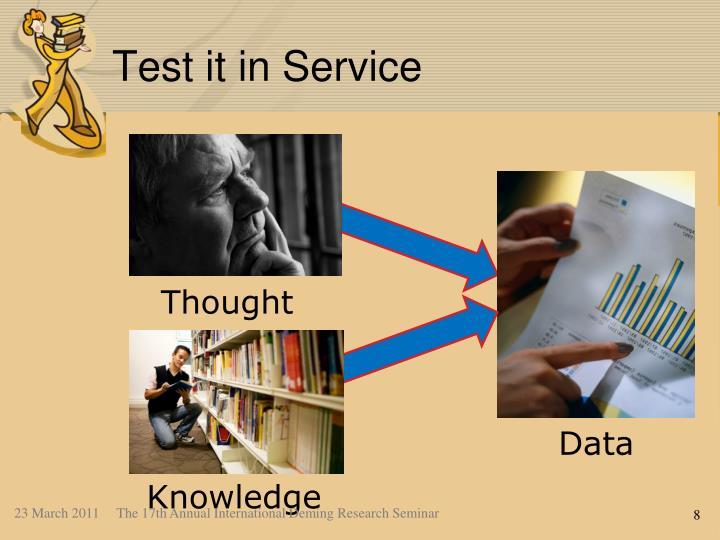 Test it in Service