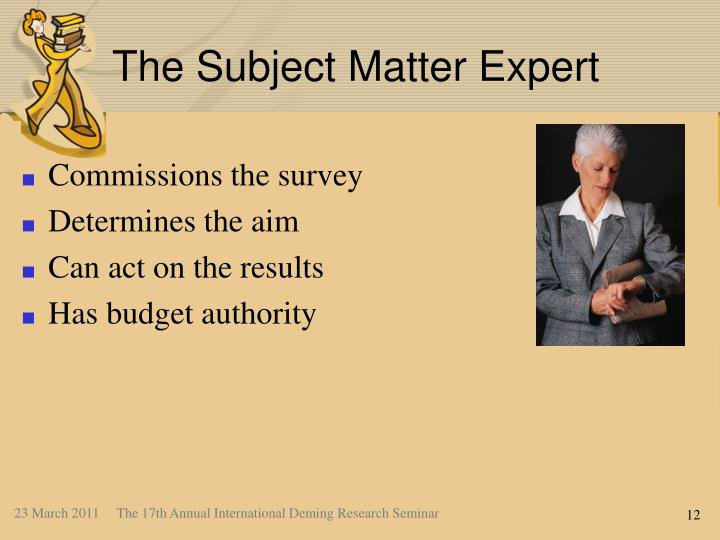 The Subject Matter Expert