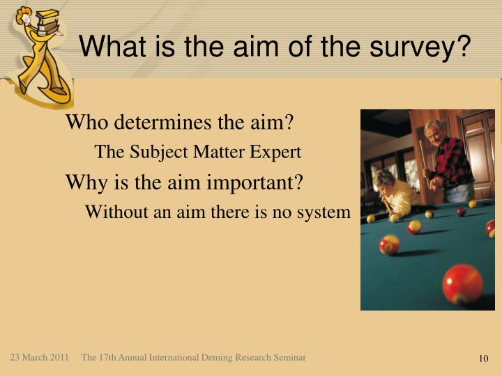 What is the aim of the survey?