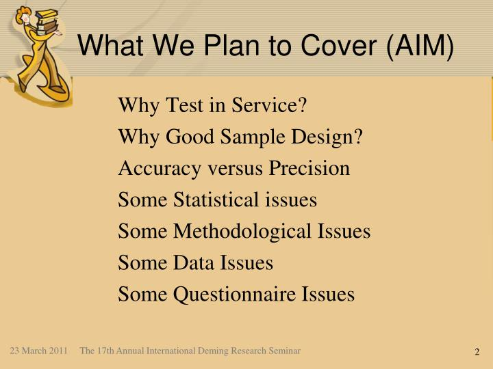 What We Plan to Cover (AIM)