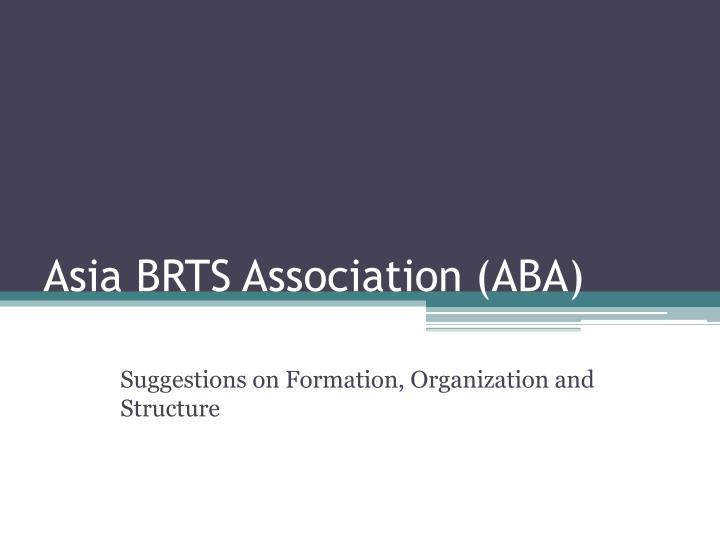 asia brts association aba